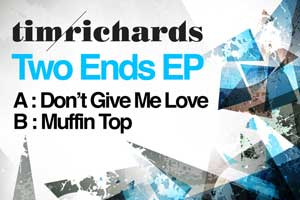 Tim Richards - Dont Give me love
