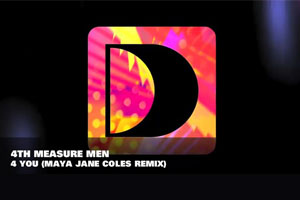 "4th Measure Man ""4 You"" Maya Jane Coles mix"