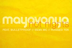 MayaVanya - Hot Nights EP (Free downloads)