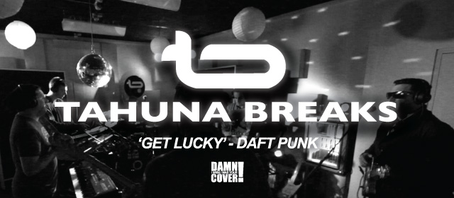 Damn! I Wish I Was Your Cover! - Tahuna Breaks covering Daft Punk's 'Get Lucky' on George FM Breakfast!...