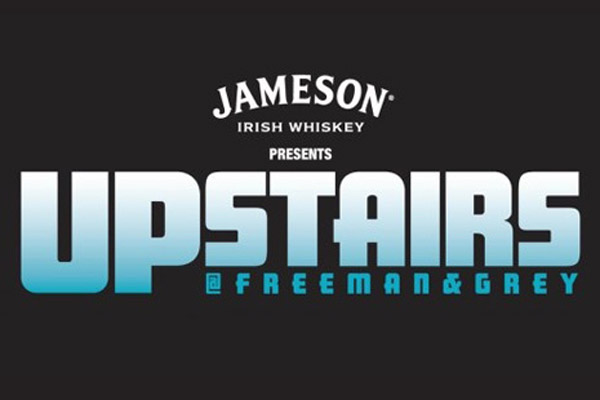 George FM and Jameson's Present Upstairs at Freeman & Grey