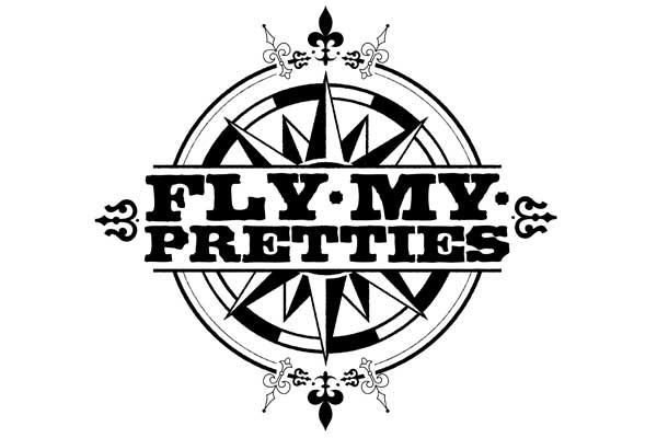 Fly My Pretties