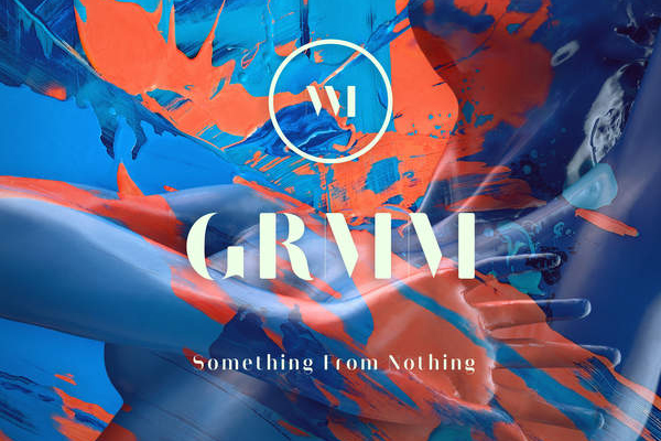 GRMM - Something From Nothing ft. Quin