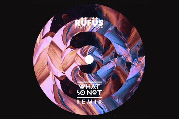 RÜFÜS - Innerbloom (What So Not Remix)