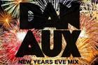 LISTEN: Dan Aux's NYE House Party Mix