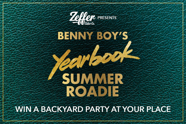 Zeffer Cider presents Benny's Yearbook Summer Roadie