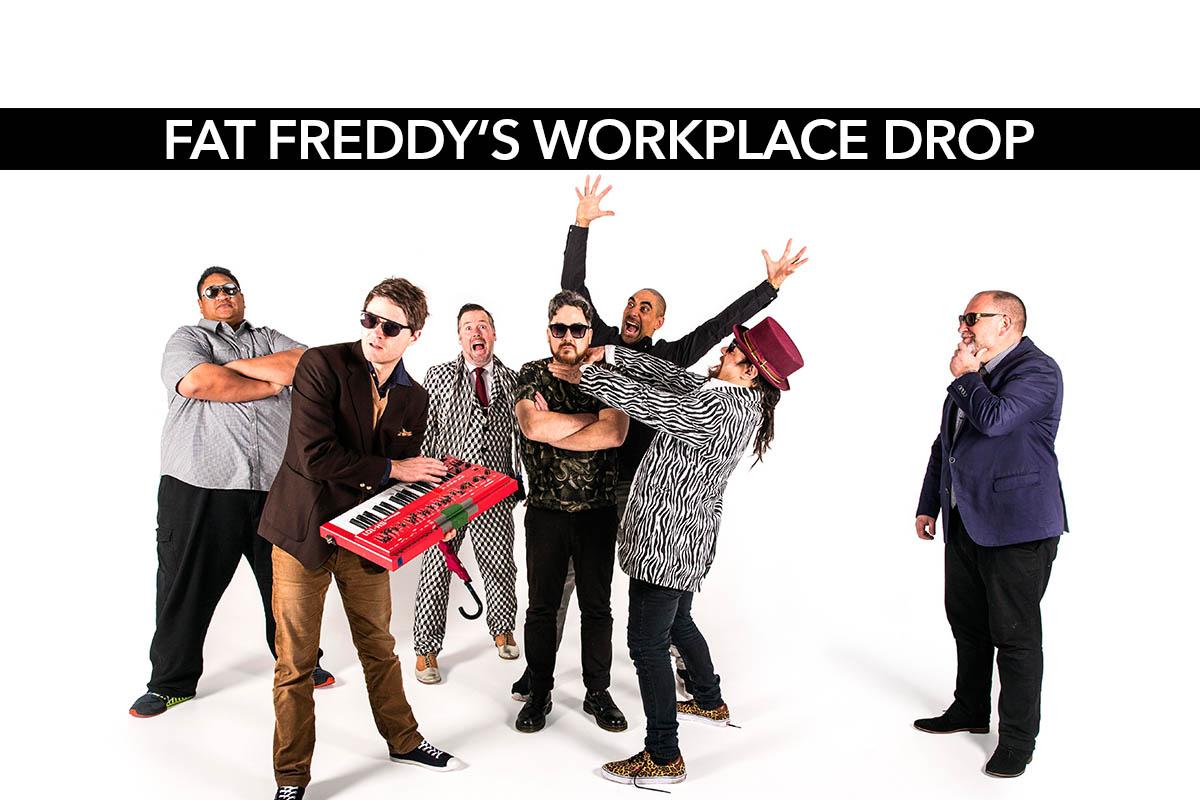 Win a Fat Freddy's Workplace Drop