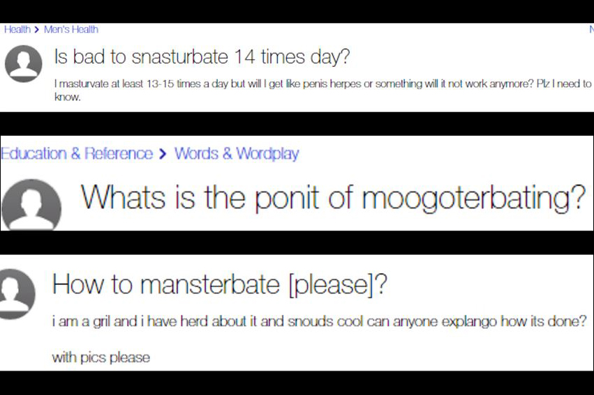 How many people on Yahoo Answers need help masturbating?