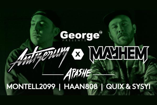 George FM Presents: Antiserum X Mayhem X Apashe
