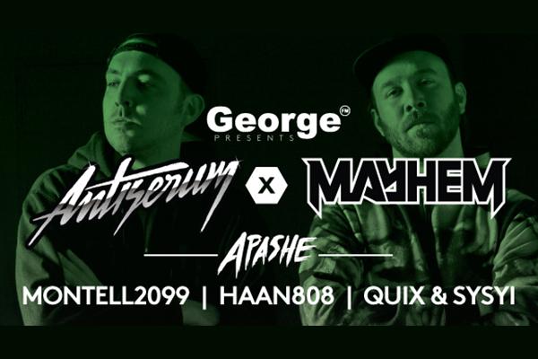 George FM Presents: Antiserum X Mayhem X Apashe