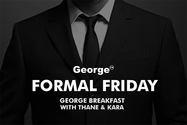 Win with George Breakfast's Formal Friday
