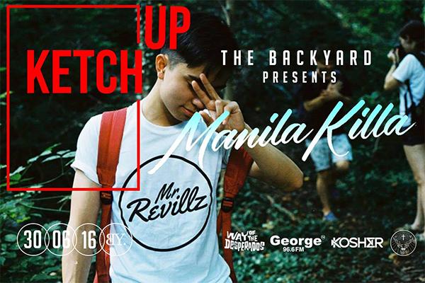 Backyard Bar presents: Ketch Up w/ Manila Killa