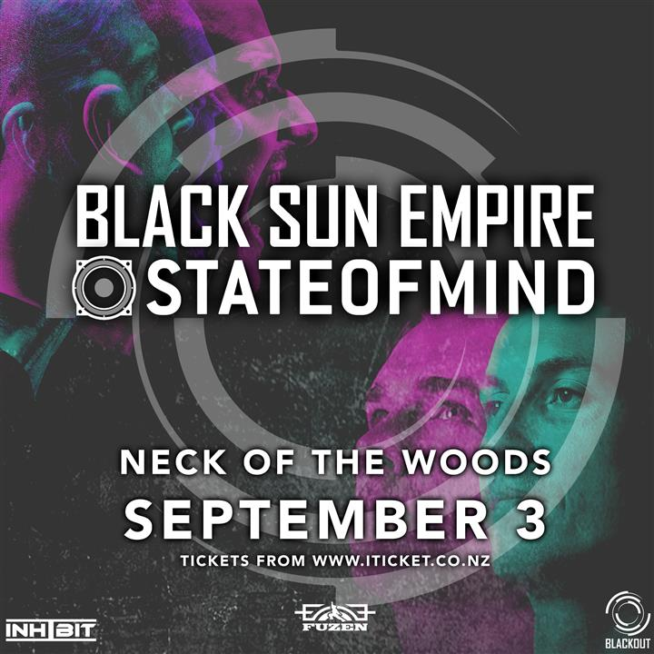 Black Sun Empire & State of Mind