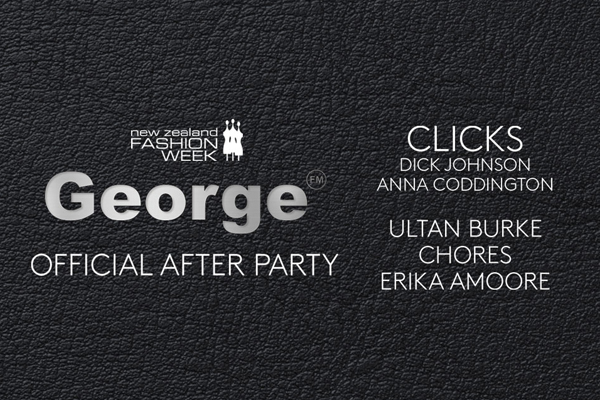 George FM NZFW Official After Party