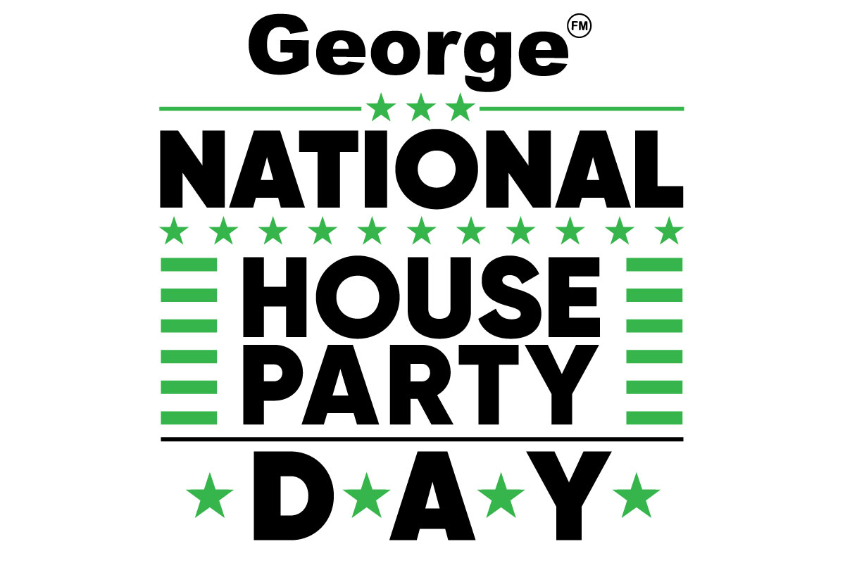 George FM's National House Party Day is happening!