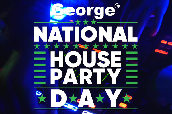 George FM National House Party Day is coming!