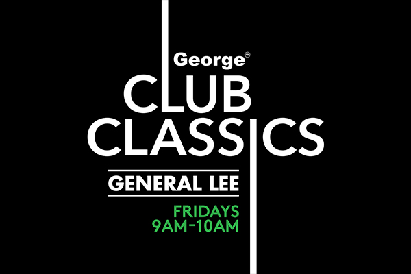 George Club Classics with General Lee - August Playlist