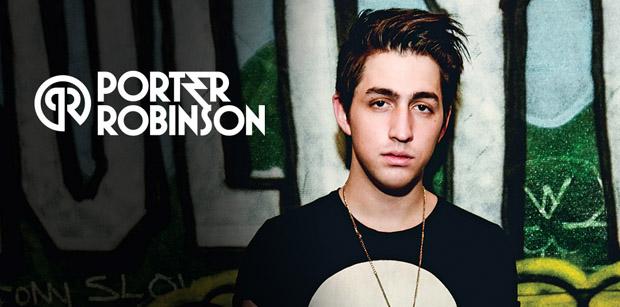 3 - Porter Robinson