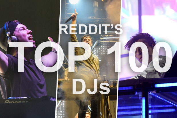 The Top 100 DJs in the world as voted by reddit
