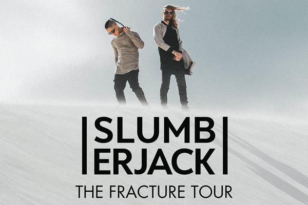 Slumberjack Fracture Tour